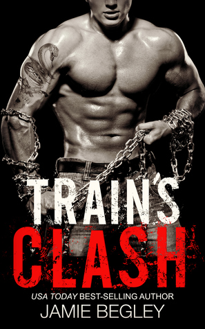 Read Books Train's Clash (The Last Riders, #9) Online