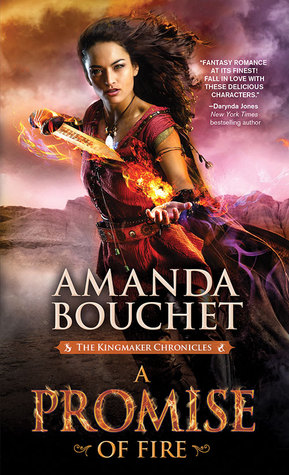 Read Books A Promise of Fire (Kingmaker Chronicles, #1) Online