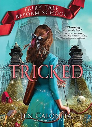 Read Books Tricked (Fairy Tale Reform School #3) Online