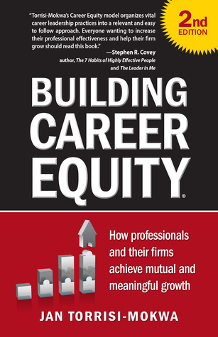 Building Career Equity 2nd edition by Jan Torrisi-Mokwa