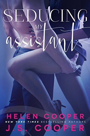 Read Books Seducing My Assistant (One Night Stand #3.5) Online