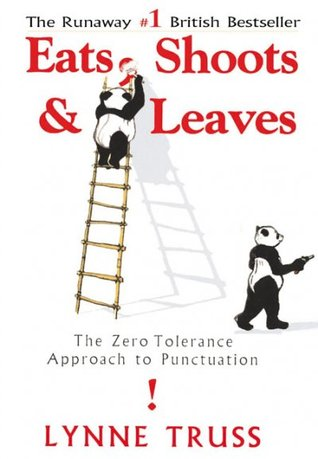 Read Books Eats, Shoots & Leaves: The Zero Tolerance Approach to Punctuation Online