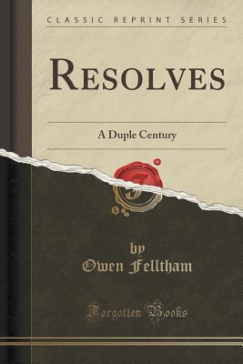 Read Books Resolves: A Duple Century (Classic Reprint) Online