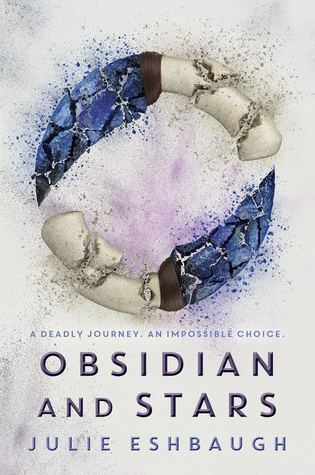 Obsidian and Stars (Ivory and Bone, #2)