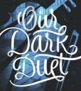 Our Dark Duet (Monsters of Verity, #2)