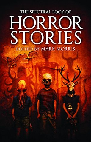 Read Books The Spectral Book of Horror Stories Online