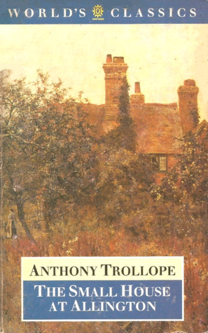 Read Books The Small House at Allington (Chronicles of Barsetshire, #5) Online