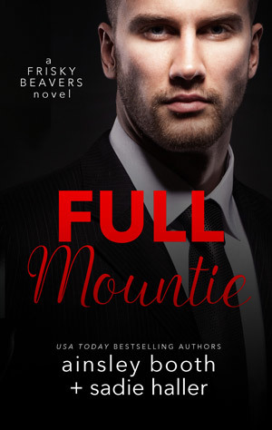 Full Mountie (Frisky Beavers, #3)