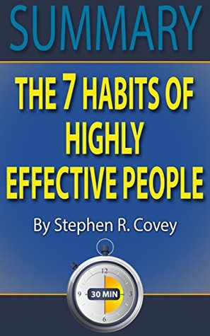 Summary The 7 Habits of Highly Effective People Powerful Lessons - 7 habits of highly effective people summary