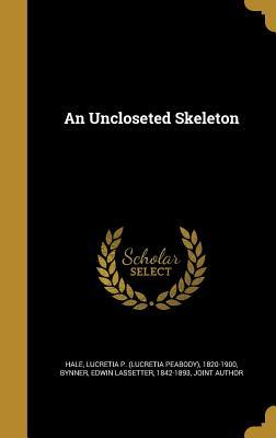Read Books An Uncloseted Skeleton Online