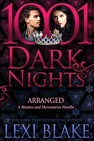 Arranged (Masters and Mercenaries, #13.5)
