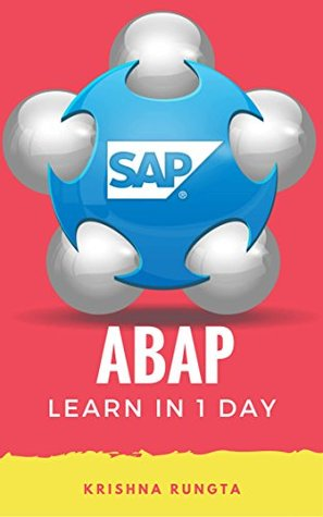 Learn ABAP in 1 Day Definitive Guide to Learn SAP ABAP Programming