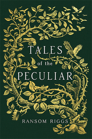Read Books Tales of the Peculiar (Miss Peregrine's Peculiar Children, #0.5) Online