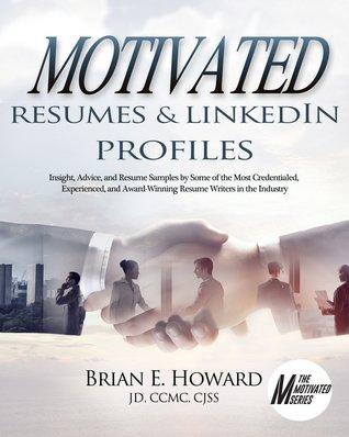Motivated Resumes LinkedIn Profiles! Insight, Advice, and Resume - award winning resumes