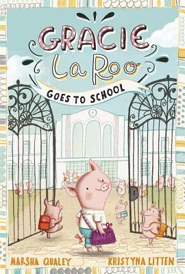 Read Books Gracie Laroo Goes to School Online
