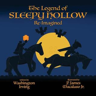 Read Books The Legend of Sleepy Hollow - Re-Imagined Online