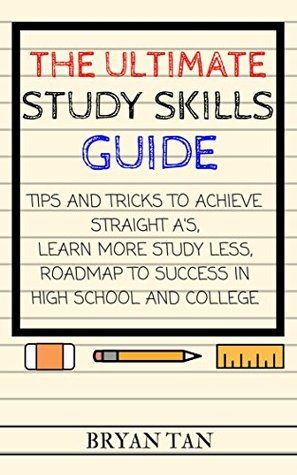 The Ultimate Study Skills Guide Tips And Tricks To Achieve Straight - college success tips