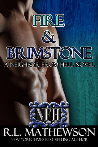 Read Books Fire & Brimstone (Neighbor from Hell, #8) Online