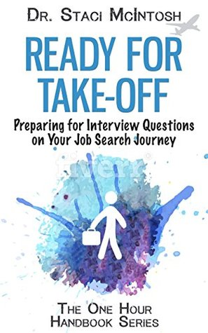 Ready for Take-Off Preparing for Interview Questions on Your Job