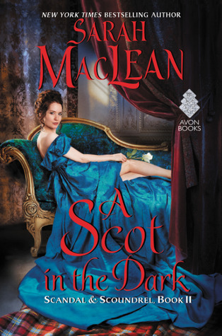 Read Books A Scot in the Dark (Scandal & Scoundrel, #2) Online