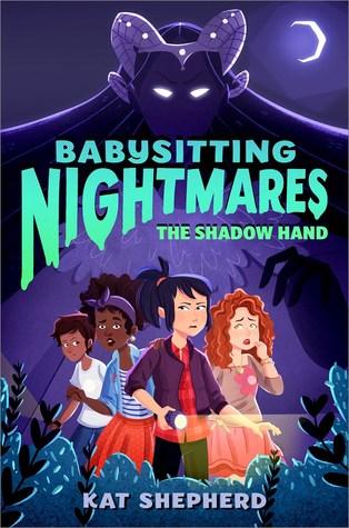 Babysitting Nightmares The Shadow Hand by Kat Shepherd
