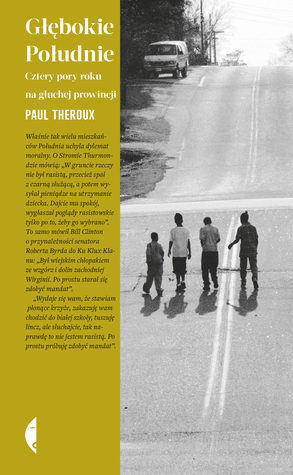 Deep South Four Seasons on Back Roads by Paul Theroux