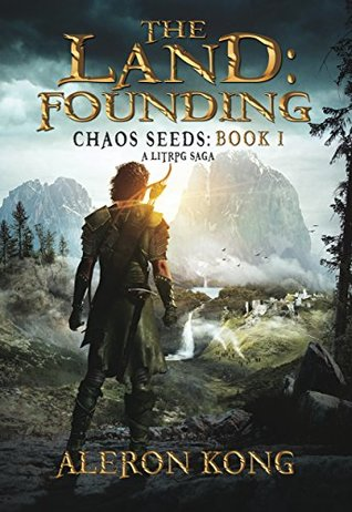 Read Books The Land: Founding (Chaos Seeds, #1) Online