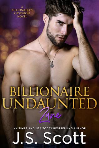 Read Books Billionaire Undaunted: Zane (The Billionaire's Obsession, #9) Online