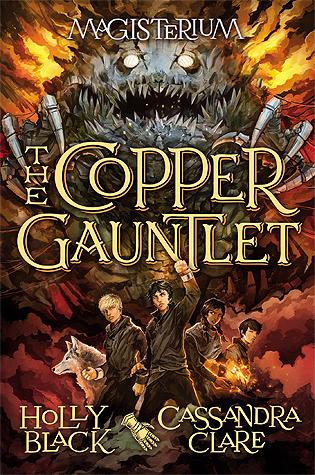 Read Books The Copper Gauntlet (Magisterium, #2) Online