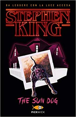 Four Past Midnight The Sun Dog by Stephen King