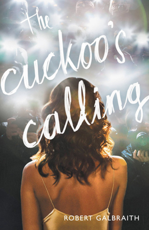 Read Books The Cuckoo's Calling (Cormoran Strike, #1) Online