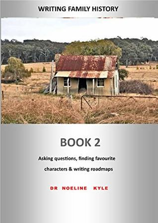 Writing Family History - Book 2 Asking questions, finding favourite