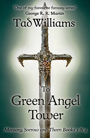 Read Books To Green Angel Tower (Memory, Sorrow & Thorn) Online