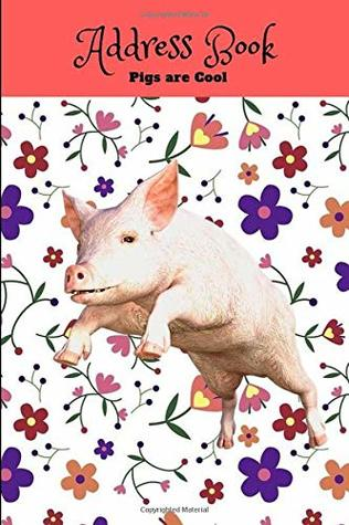 Pigs are Cool Address Book Address, Tel, Email, Birthday, Notes