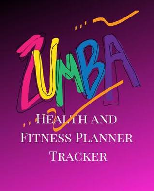 Health and Fitness Planner Tracker A Purple Zumba Theme 90 Day