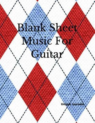 Blank Sheet Music for Guitar Guitar Chord Sheets, Music Staff Paper