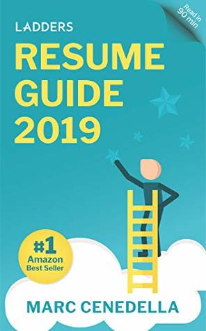 Ladders 2019 Resume Guide Best Practices  Advice from the Leaders