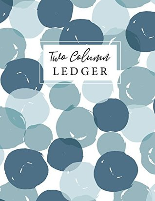 Two Column Ledger Accounting Ledger 2 Column, Bookkeeping Ledger