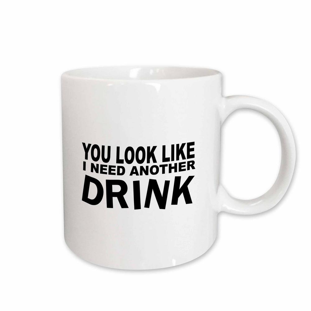 Cool Mugs 3drose Mark Andrews Zegear Cool You Look Like I Need Another Drink 11 Oz White Ceramic Coffee Mug