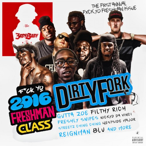 F*ck Yo 2016 Freshman Class - 3rdy Baby