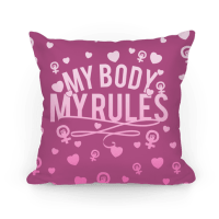My Body My Rules - Pillows - HUMAN