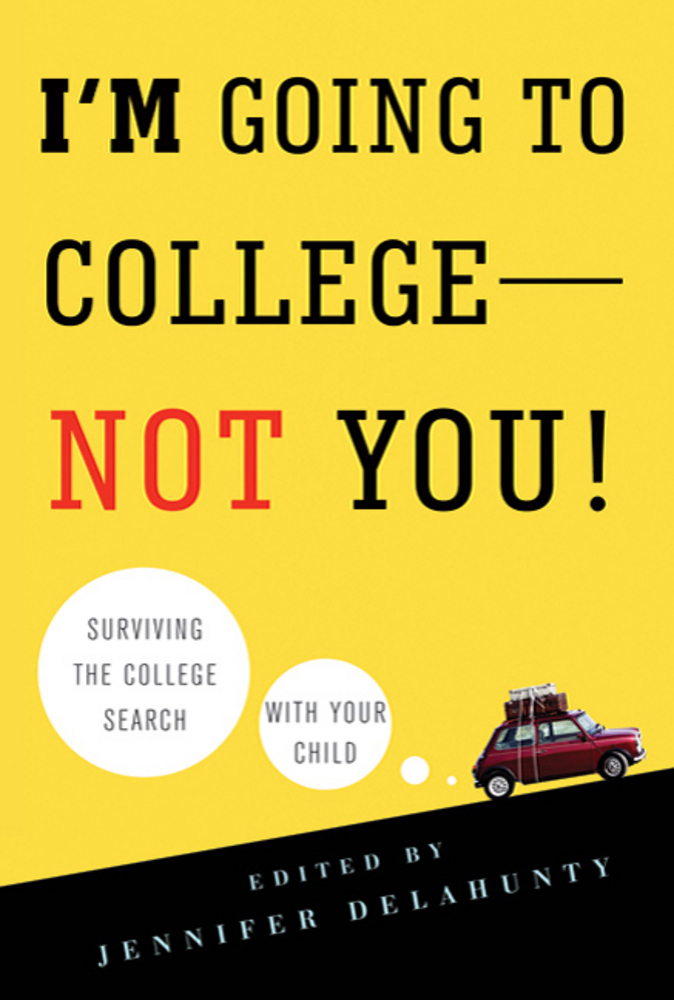 I\u0027m Going to College---Not You! Jennifer Delahunty Macmillan