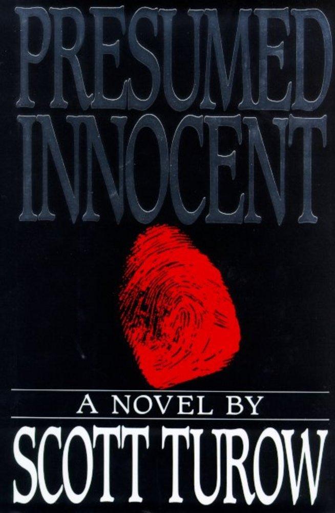 Presumed Innocent Scott Turow Macmillan - presumed innocent author