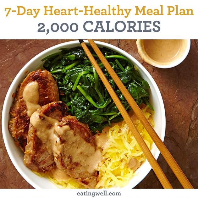 7-Day Heart-Healthy Meal Plan 2,000 Calories - EatingWell