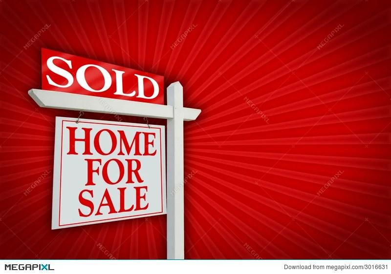 Sold Home For Sale Sign, Burst Stock Photo 3016631 - Megapixl
