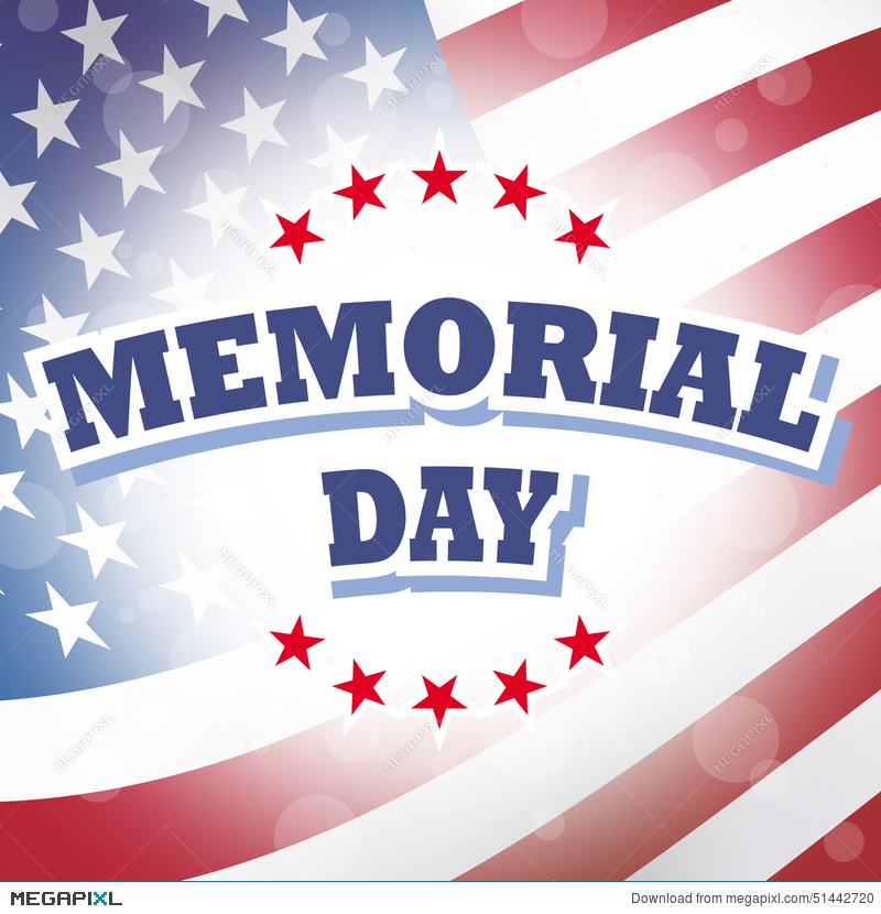 Memorial Day American Flag Background Illustration 51442720 - Megapixl - America Flag Background