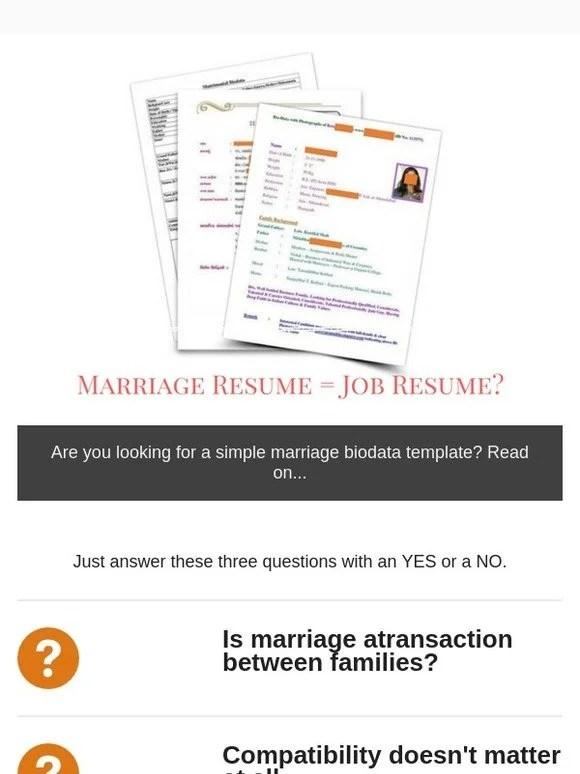 Jodi Logik Why does your marriage biodata look like a job reume