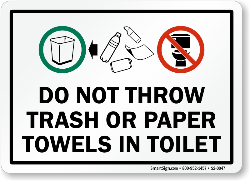 Do Not Throw Trash Paper Towels In Toilet Sign Sku S2 0047