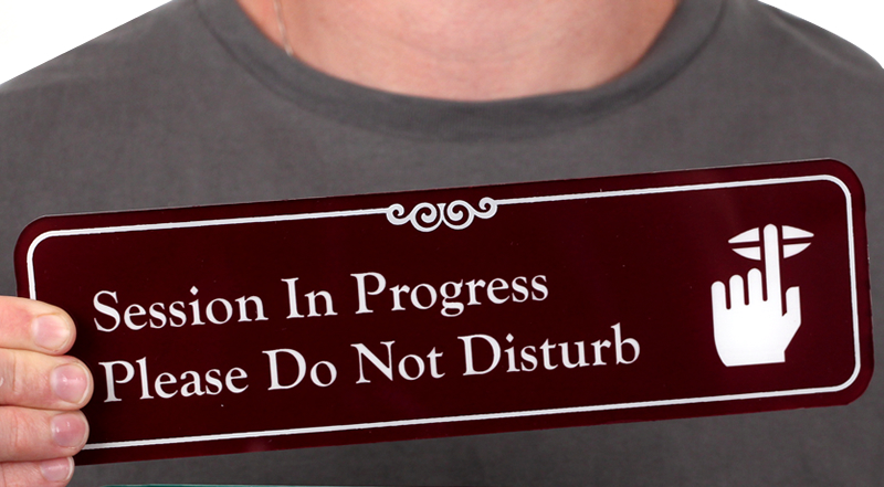 Session In Progress,Do Not Disturb Showcase Sign, 3 x 10 Inches, SKU