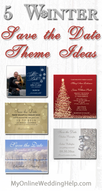 5 Winter Save the Date Theme Ideas - My Online Wedding Help Budget